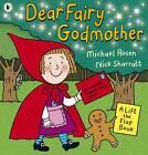 Dear Fairy Godmother by Michael Rosen (Paperback, 2012)
