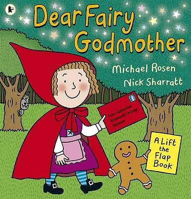 Dear Fairy Godmother (Lift the Flap),Rosen, Michael,Excellent Book mon0000138692