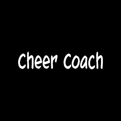 CHEER COACH Sticker Car Window Laptop Vinyl Decal Gift cheerleader sport teach