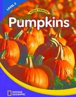 World Windows 2 (Science): Pumpkins: Content Literacy, Nonfiction Reading, Language & Literacy: Student Book by YBM, National Geographic Learning (Pamphlet, 2011)