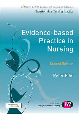 Evidence-based Practice in Nursing by Peter Ellis (Paperback, 2013)