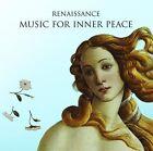 Renaissance (Music for Inner Peace, 2005)