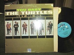 The Turtles You Baby Let Me Be Lp White Whale Wws7112 Oop