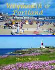 Weymouth & Portland by Stuart Morris (Paperback, 2012)
