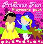 My Princess Fun: Playscene Pack by Autumn Publishing Ltd (Mixed media product, 2012)