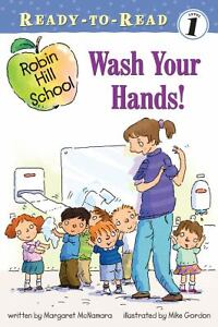 Wash-Your-Hands-by-Margaret-McNamara-2010-Paperback-Margaret-McNamara-2010