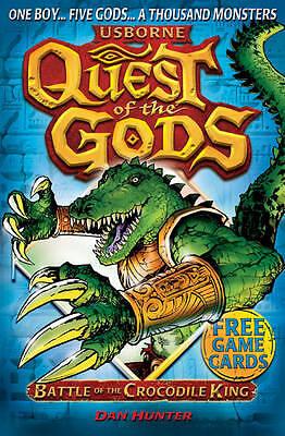 (Good)-Battle of the Crocodile King (Quest of the Gods 3) (Paperback)-Dan Hunter