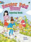 Easter Egg Hunt Coloring Book by Sylvia Walker (Paperback, 2012)