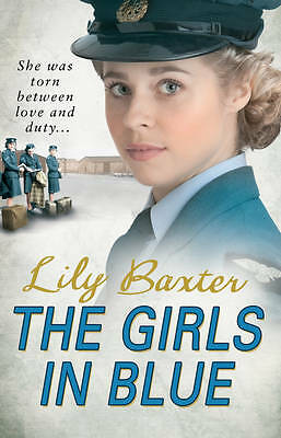 The Girls in Blue, Baxter, Lily, Hardcover, Very Good Book
