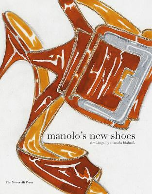 Manolo's New Shoes by Manolo Blahnik (2010, Paperback)