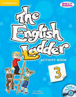 The English Ladder Level 3 Activity Book with Songs Audio CD by Katharine Scott, Susan House (Mixed media product, 2012)