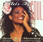 Various Artists - This Is Soul - Soul For Dancing (1999)