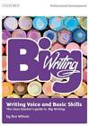 Big Writing: Writing Voice & Basic Skills: The Class Teacher's Guide to Big Writing by Ros Wilson (Paperback, 2012)
