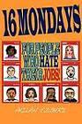 16 Mondays by Akilah T'Zuberi (Paperback / softback, 2011)
