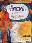 Personal Geographies: Explorations in Mixed-Media Mapmaking by Jill K. Berry (Paperback, 2011)