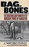Bag-of-Bones-The-Sensational-Grave-Robbery-Of-The-Merchant-Prince-Of-Manhattan