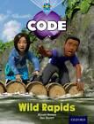 Project X Code: Jungle Wild Rapids by Marilyn Joyce, Alison Hawes, Tony Bradman (Paperback, 2012)