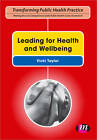 Leading for Health and Wellbeing by SAGE Publications Ltd (Paperback, 2012)