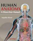 Human Anatomy: A Dissection Manual by Sujatha Kiran (Paperback, 2011)
