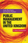 Public Management in the United Kingdom: A New Introduction by Sylvia Horton, June Burnham (Hardback, 2012)