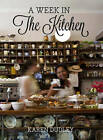 A week in the kitchen by Karen Dudley (Paperback, 2012)