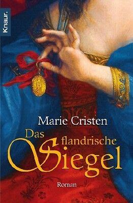 Flandern-Saga 01. Das flandrische Siegel ► Marie Cristen (TB)  ►►►UNGELESEN