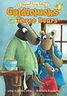 Goldiclucks and the Three Bears by Charlotte Guillain (2013, Paperback)