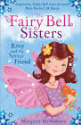 The Fairy Bell Sisters: Rosie and the Secret Friend by Margaret McNamara (Paperback, 2013)