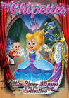 The Chipettes: The Glass Slipper Collection (DVD, 2013)