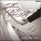 Music for a Perfect Day: Wedding Music for Harp (2002)