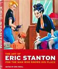 The Art of Eric Stanton: For the Man Who Knows His Place by Eric Kroll (Paperback, 2012)