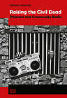 Raising the Civil Dead: Prisoners and Community Radio by Heather Anderson (Paperback, 2011)