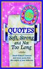 Auntie Lou's Quotes: Soft, Strong and Not Too Long by Des MacHale (Paperback, 2012)