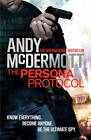 The Persona Protocol by Andy McDermott (Paperback, 2013)