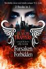 The Demon Trappers: Forsaken / Forbidden Bind-up by Jana Oliver (Paperback, 2013)