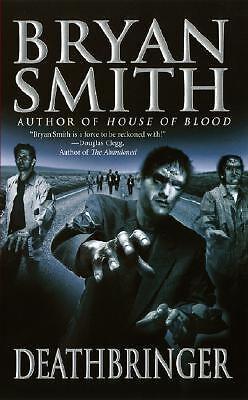 Deathbringer by Bryan Smith PB new
