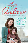 Beyond a Misty Shore by Lyn Andrews (Paperback, 2012)