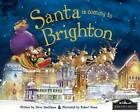 Santa is Coming to Brighton by Steve Smallman (Hardback, 2012)