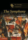 The Cambridge Companion to the Symphony by Cambridge University Press (Hardback, 2013)