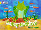 Collins Big Cat: Doing Nothing Workbook by HarperCollins Publishers (Paperback, 2012)