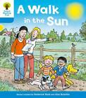 Oxford Reading Tree: Level 3 More a Decode and Develop a Walk in the Sun by Roderick Hunt, Paul Shipton (Paperback, 2012)