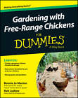 Gardening with Free-range Chickens for Dummies by Robert T. Ludlow, Bonnie Jo Manion (Paperback, 2013)