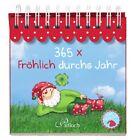 365 x Fröhlich durchs Jahr (2012, Gebunden)