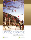 Shifting Suburbs: Reinventing Infrastructure for Compact Development by Julie D. Stern, Casey Peterson, Rachel MacCleery (Paperback, 2012)