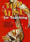 Top Tunes for Teaching: 977 Song Titles & Practical Tools for Choosing the Right Music Every Time by Eric P. Jensen (Paperback, 2005)