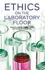 Ethics on the Laboratory Floor by Palgrave Macmillan (Hardback, 2013)