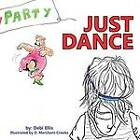 Just Dance by Debi Ellis (Paperback / softback, 2013)