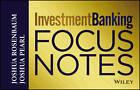 Investment Banking: Focus Notes by Joshua Rosenbaum, Joshua Pearl (Paperback, 2013)