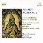 Nikolai Rimsky-Korsakov - Nikolay Rimsky-Korsakov: The Maid of Pskov; The Legend of the Invisible City of Kitezh; Fairy Tale (2000)