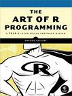 The Art Of R Programming by Norman Matloff (Paperback, 2011)